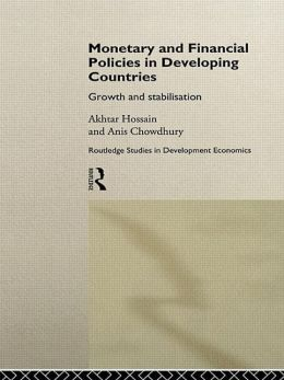 Monetary and Financial Policies in Developing Countries: Growth and Stabilization