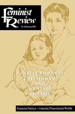 Feminist Review: Issue 49 Feminist Politics: Colonial/Postcolonial Worlds