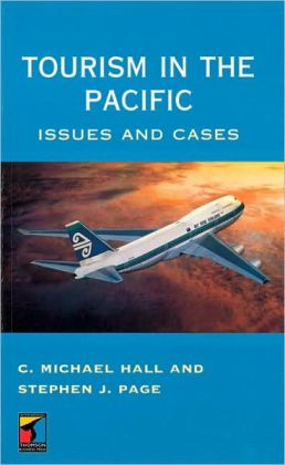 Tourism in the Pacific: Issues and Cases