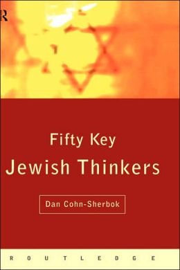 Fifty Key Jewish Thinkers