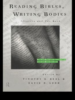 Reading Bibles, Writing Bodies: Identity and the Book