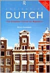 Colloquial Dutch; A Complete Language Course Book, with One or Two Cassettes