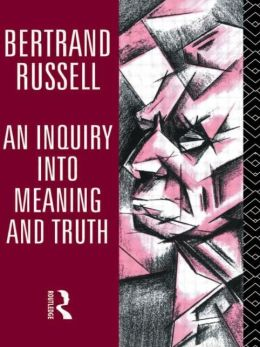 Inquiry into Meaning and Truth