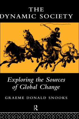 The Dynamic Society: Exploring the Sources of Change
