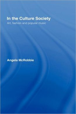 In the Culture Society: Art, Fashion and Popular Music