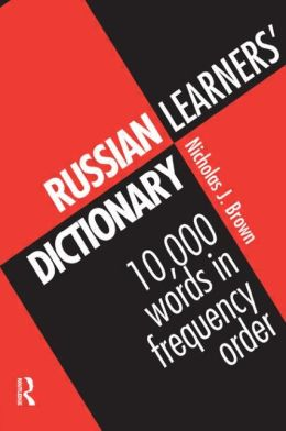 Russian Learner's Dictionary: 10,000 Russian Words in Order of Frequency