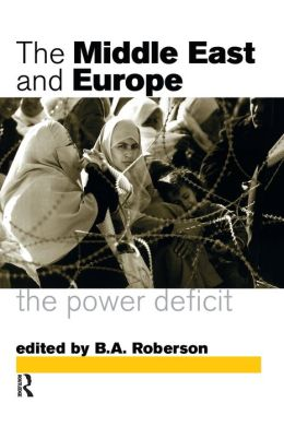The Middle East and Europe: The Power Deficit