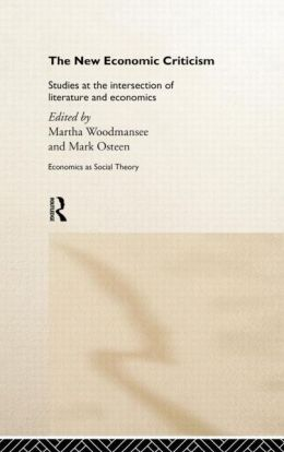 The New Economic Criticism: Studies at the interface of literature and economics