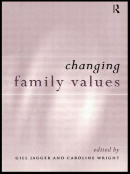 Changing Family Values: Difference, Diversity and the Decline of Male Order