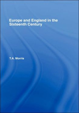 Europe and England in the Sixteenth Century