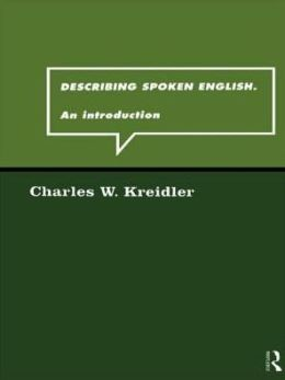 Describing Spoken English: An Introduction