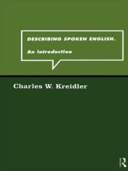 Describing Spoken English: An Introduction