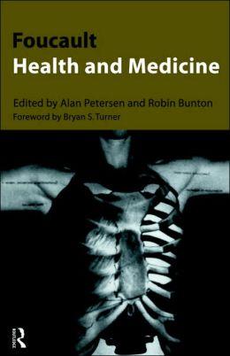 Foucault, Health and Medicine