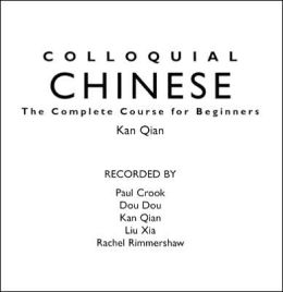 Colloquial Chinese: The Complete Language Course