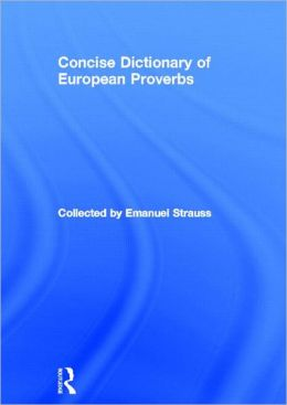 Concise Dictionary of European Proverbs
