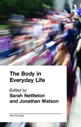 Body in Everyday Life