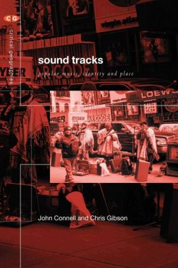 Soundtracks: Popular Music,Identity and Place