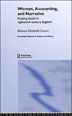 Women, Accounting and Narrative: Keeping Books in Eighteenth-Century England