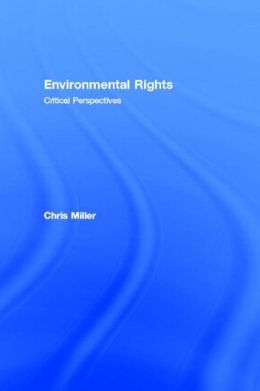 Environmental Rights: Critical Perspectives