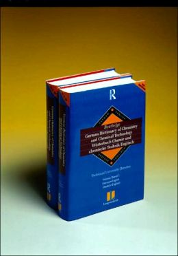 Langenscheidt Routledge German Dictionary of Chemistry and Chemical Technology