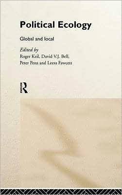 Political Ecology: Global and Local