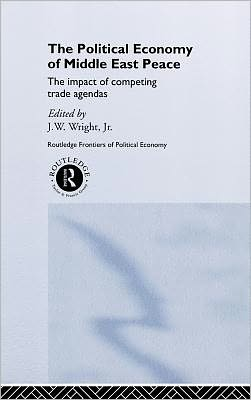 The Political Economy of Middle East Peace: The Impact of Competing Trade Agendas