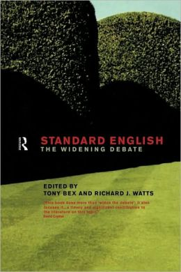 Standard English: The Widening Debate