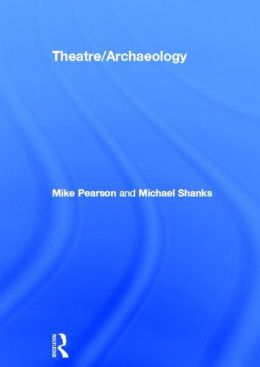 Theatre/Archaeology