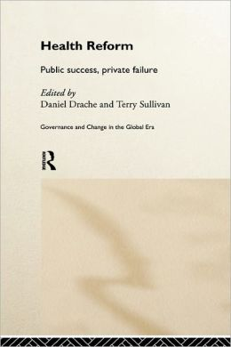 Health Reform: Public Success, Private Failure