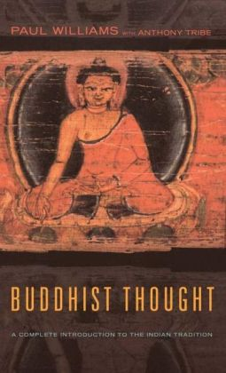 Buddhist Thought: Complete Introduction to the Indian Tradition