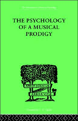 The Psychology of a Musical Prodigy