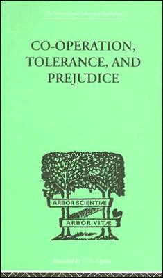Co-Operation, Tolerance, and Prejudice : A Contribution to Social and Medical Psychology