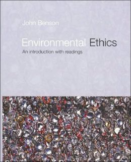 Environmental Ethics : Introduction With Readings