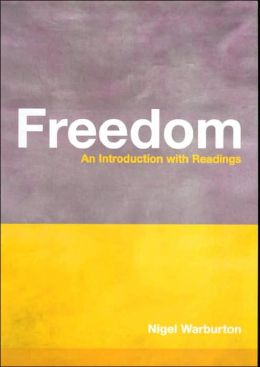 Freedom: An Introduction with Readings