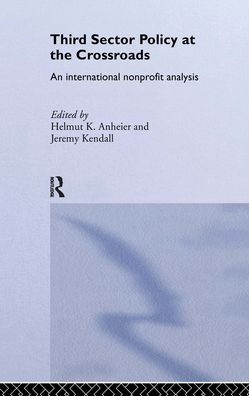 Third Sector Policy at the Crossroads: An International Non-profit Analysis