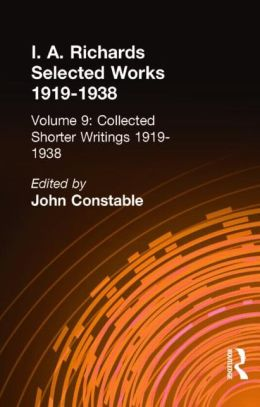 Collected Papers of I. A. Richards, 1919-1938