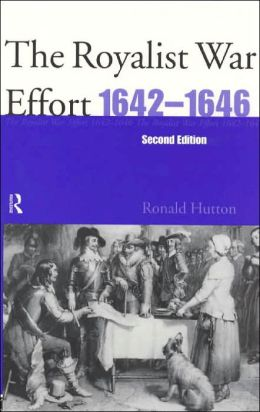 The Royalist War Effort 1642-1646