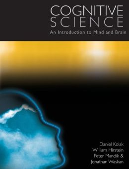 Cognitive Science: An Introduction to the Mind and Brain
