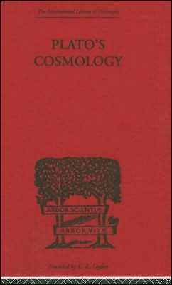 Plato's Cosmology: The Timaeus of Plato