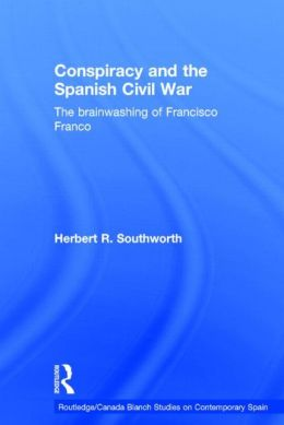 Conspiracy And The Spanish Civil War