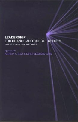 Leadership for Change and School Reform: International Perspectives