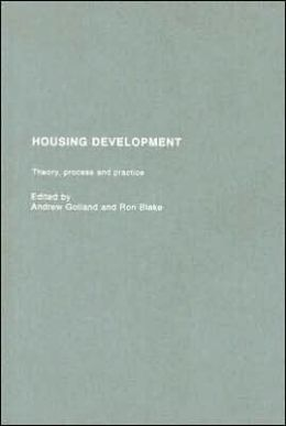 Housing Development: Theory, Process and Practice