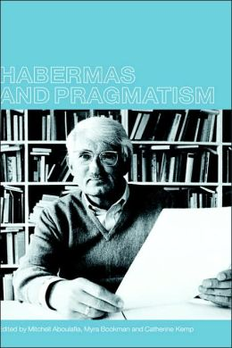 Habermas and Pragmatism
