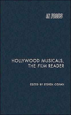 Hollywood Musicals, the Film Reader