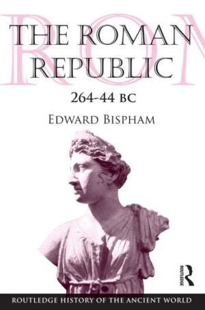 The Roman Republic 264-44 BC