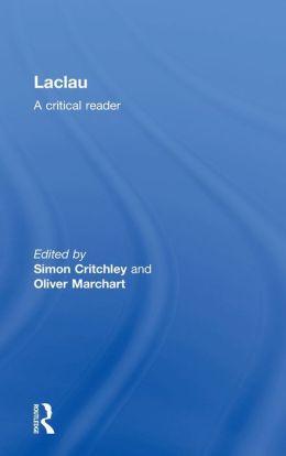 Laclau: A Critical Reader