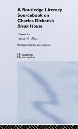 Charles Dickens's Bleak House: A Routledge Study Guide and Sourcebook