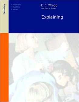 Explaining in the Secondary Schools