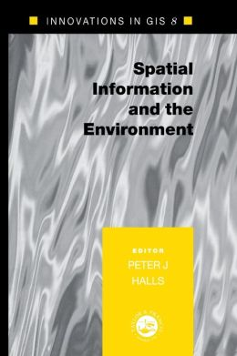 Spatial Information And The Environment