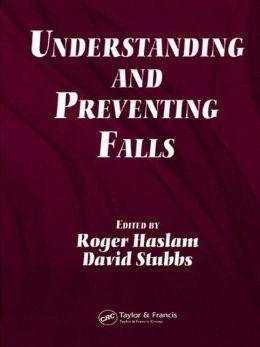 Understanding and Preventing Falls: An Ergonomics Approach